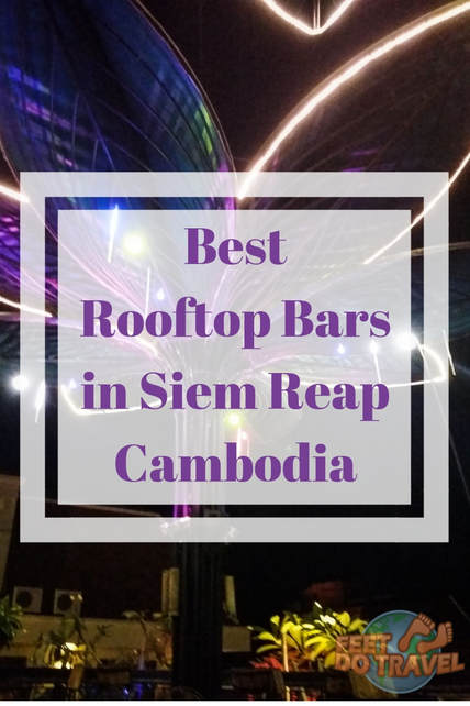 Planning to visit Siem Reap, Cambodia? If sundowners, outdoor drinking or cocktails with a view are for you, then a rooftop bar should be on your list of things to do in Siem Reap. Feet Do Travel scoured the sky lounges of the city to share the best rooftop bars in Siem Reap. #rooftopbar #rooftop #bestbar #skylounge #skygarden #rooftopgarden #siemreap #cambodia #thingstodo #budgettravel #travel #travelblogger #travelling #travelguides #travelguide #sightseeing #traveltips #traveladvice