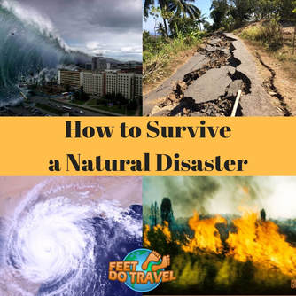 d87915bd133 How to Survive a Natural Disaster - FeetDoTravel