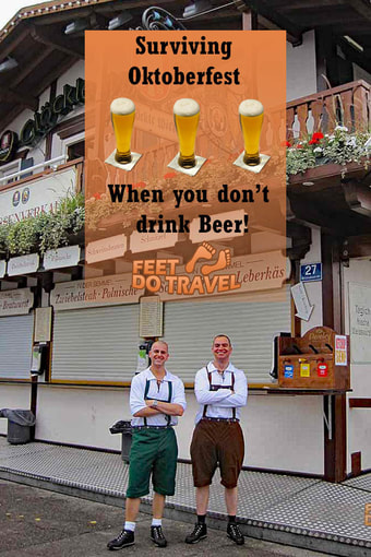 Fancy going to Oktoberfest but you don't like beer? See how the Feet survived when they went!