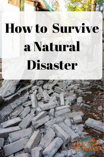 Would you know how to survive a natural disaster when you travel? Not all countries experience extreme weather conditions, so you may travel to an exotic destination where knowledge of a #hurricane, #tornado, #earthquake, #flood or #volcano is needed. Feet Do Travel give you natural disaster survival tips. #tsunami #cyclone #twister #mudslide #landslide #duststorm #sandstorm #traveltips #traveladvice #travel #travelblog #travelling