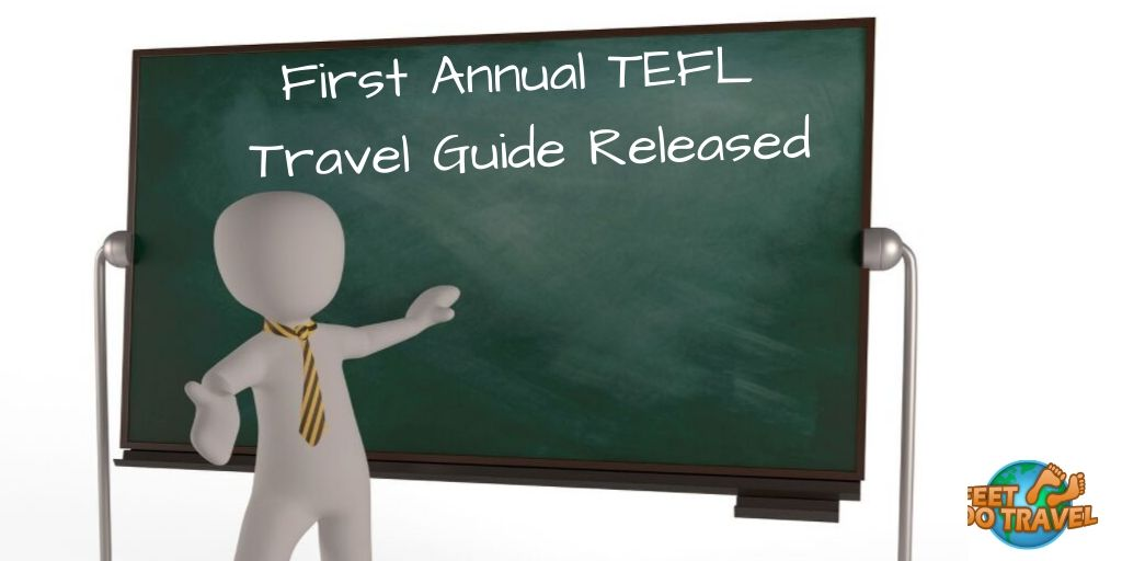 TEFL, Teach English as a Foreign Language, average monthly wage, top teaching destinations, travel and work, Feet Do Travel