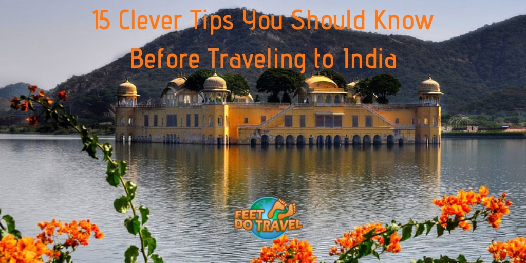 15 clever tips you should know before traveling to India, Taj Mahal, culture, Feet Do Travel