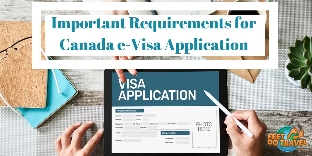 Important requirements for Canada e-Visa application