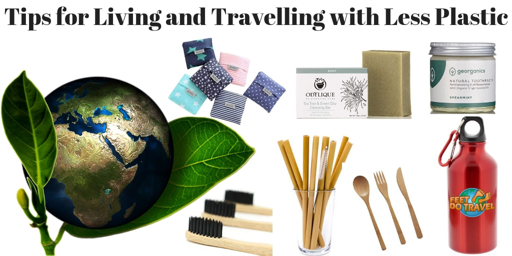 Use less plastic, plastic free life, living plastic free, reduce single use plastic Feet Do Travel tips for living with less plastic