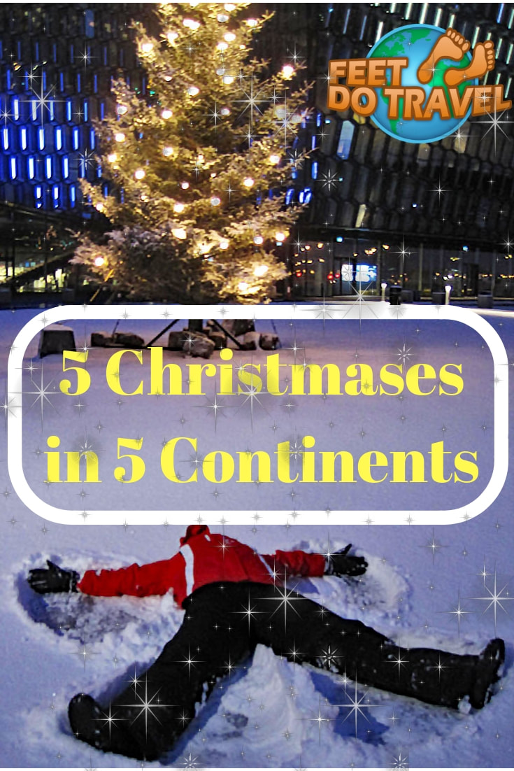 Christmas vacation – is it for you? Do you want Christmas in Europe, maybe a white Christmas in Iceland? Do you prefer Christmas in the sun? Feet Do Travel help you decide as we have spent 5 Christmases in 5 Continents. #christmas #christmasdestinations #unusualchristmasdestinations #christmastravel #destinationsaroundtheworld #travelinspiration #travelbloggers #christmasstories #christmastales #christmastravelstories #travelblog #traveladvice
