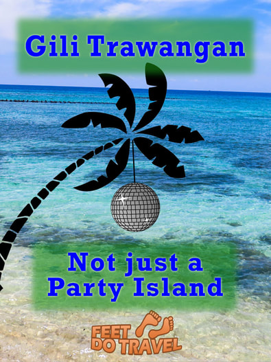 If you have ever heard of the Gili Islands in Indonesia you will probably have heard of Gili Trawangan, or