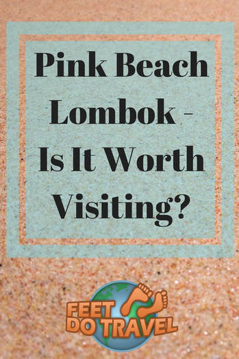 There are two pink beaches in Indonesia, one of them is a few hours from Kuta in Lombok. But is Pink Beach really pink, and is Pink Beach worth visiting?