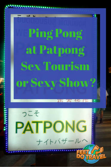 Should you watch a Ping Pong show at Patpong Night Market Bangkok? Located in the Thailand red light district, if Bradley Cooper visited in The Hangover 2, what's the harm? Is it Sex Tourism or a Sexy Show? Feet Do Travel went to see a show on their first to Bangkok, but was it worth it? What did I learn? Would I recommend it? #pingpongshow #bangkok #thailand #patpong #hangover2 #travel #travelblog #travelblogger #traveltips #travelling #travelguides #traveladvice