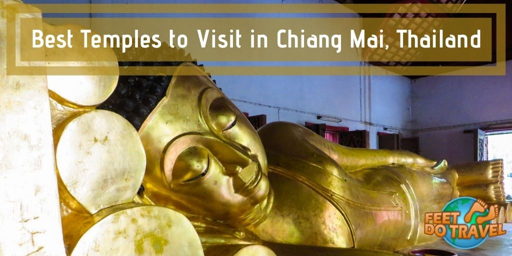 Temple Tour Chiang Mai, best temples to visit in Chiang Mai, top temples to see in north Thailand, which is the best temple to visit in Chaing Mai? Old City, Doi Suthep, Wat Pra Singh, Wat Tung Yu, Wat Phan Tao, Wat Inthakhin Saduemuang, Wat Chiang Man, Wat Jed Yod, chat with a Buddhist monk at Wat Suan Dok Temple, Monk Chat, Feet Do Travel